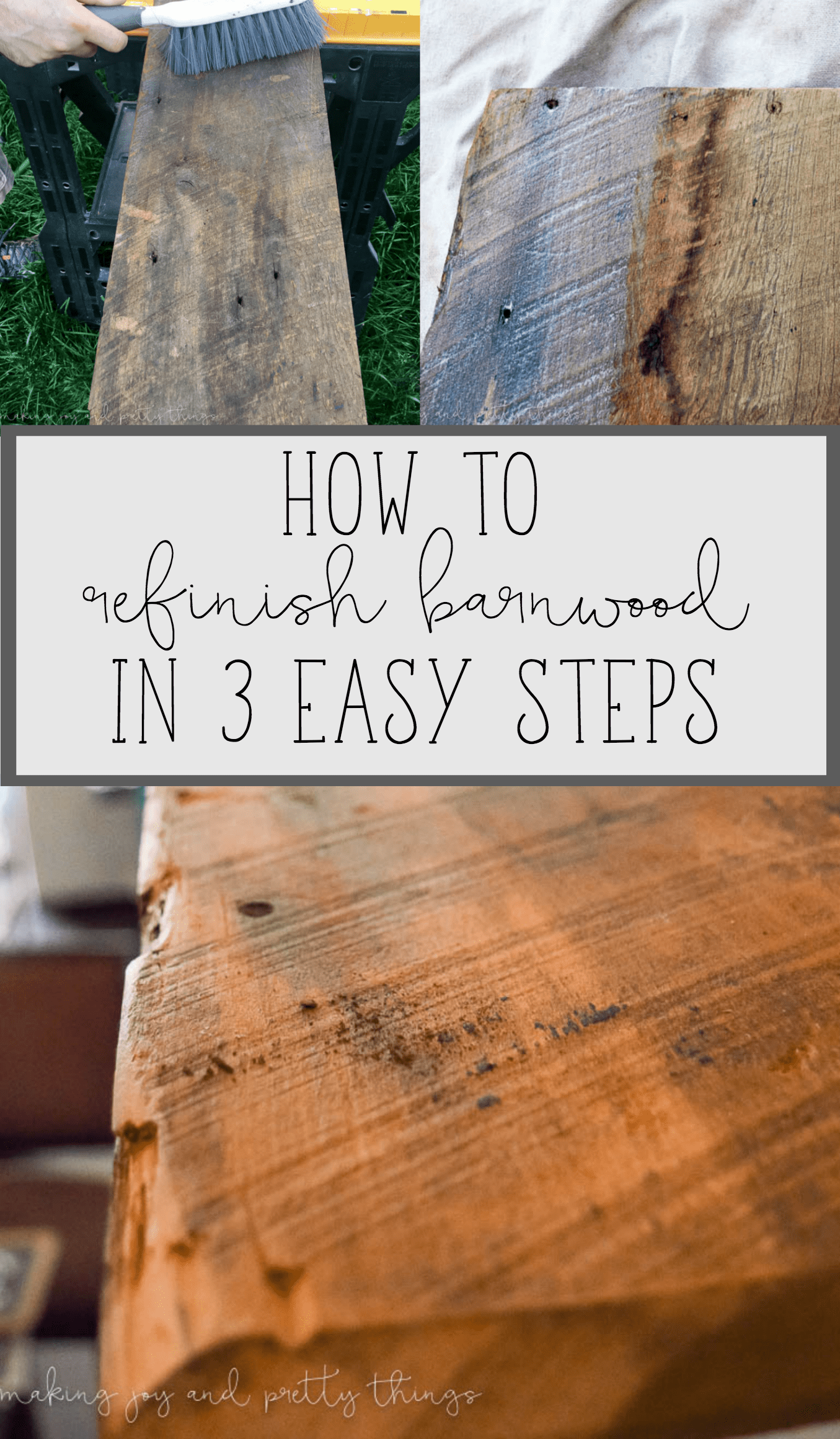 How to clean and refinish barnwood in 3 easy steps. Great tutorial on how to get the farmhouse look by cleaning up some reclaimed wood or barnwood