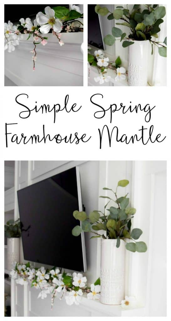 spring mantle | spring mantle decor | spring decor | mantle decorating ideas | mantle decor with TV | spring ideas | farmhouse spring decor | farmhouse spring mantle