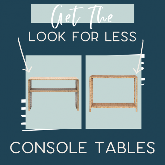 It's time for another edition of get the look for less and today I'm sharing look for less console tables! You can have a beautiful stylish home without breaking the bank! Get the same luxurious and expensive looking living room console tables and entryway console tables at a budget friendly price. These console tables would be perfect in your entryway. You don't have to break the bank to have a beautiful home. If you're looking for entry ideas and living room ideas, this is for you! #consoletables #livingroom #accenttables #entryway
