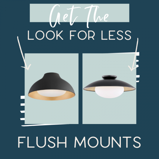 It's time for another edition of get the look for less and today I'm sharing look for less flush mount lights! You can have a beautiful stylish home without breaking the bank! Find a beautiful flush mount light at a budget friendly price. These flush mount lights would be perfect in your hallway or entryway. You don't have to break the bank to have a beautiful home. If you're looking for light ideas, this is for you! #flushmount #lights #lighting