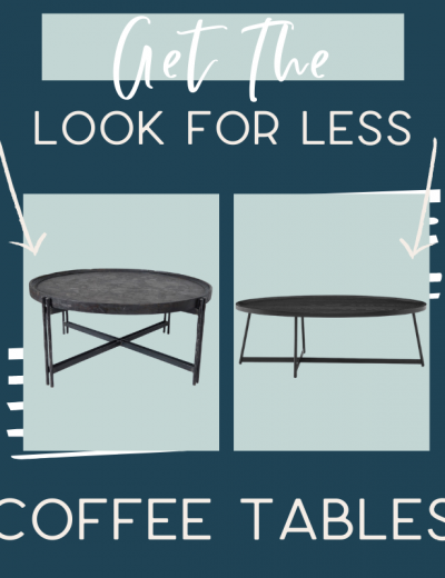 It's time for another edition of get the look for less and today I'm sharing look for less coffee tables! You can have a beautiful stylish home without breaking the bank! Get the same luxurious and expensive looking living room coffee tables at a budget friendly price. These coffee tables would be perfect in your living room. You don't have to break the bank to have a beautiful home. If you're looking for living room ideas, this is for you! #coffeetables #livingroom #accenttables